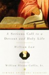 A Serious Call to a Devout and Holy Life (Vintage Spiritual Classics) - William Law