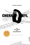 Voices from Chernobyl: The Oral History of a Nuclear Disaster - Сьвятлана Алексіевіч, Keith Gessen
