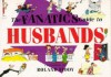 The Fanatics Guide to Husbands - Roland Fiddy