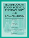 Handbook of Food Science, Technology, and Engineering, Volume Four - Y.H. Hui