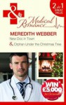New Doc In Town / Orphan Under the Christmas Tree - Meredith Webber