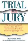 Trial by Jury - Steven Brill