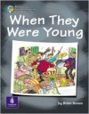 When They Were Young - Brian Moses