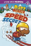 Buzz Beaker and the Speed Secret - Cari M. Meister, Bill McGuire