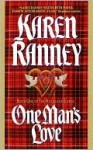 One Man's Love (The Highland Lords #1) - Karen Ranney