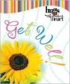 Get Well! - Howard Publishing Company