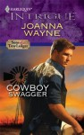 Cowboy Swagger (Harlequin Intrigue) - Joanna Wayne