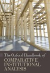 The Oxford Handbook of Comparative Institutional Analysis - Glenn Morgan, Colin Crouch, Richard Whitley, Ove K. Pedersen, John L. Campbell