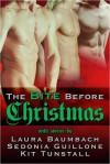 The Bite Before Christmas - Laura Baumbach, Sedonia Guillone, Kit Tunstall