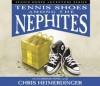Tennis Shoes Among the Nephites (Audiocd) - Chris Heimerdinger