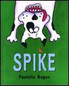 Spike - Paulette Bogan