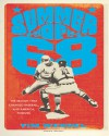 Summer of '68: The Season That Changed Baseball--and America--Forever - Tim Wendel