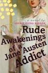 Rude Awakenings of a Jane Austen Addict - Laurie Viera Rigler
