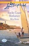 Rocky Coast Romance - Mia Ross