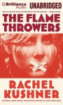 The Flamethrowers - Rachel Kushner, Christina Traister