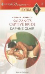 Mills & Boon : Salzano's Captive Bride (Forced to Marry) - Daphne Clair