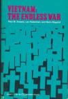 Vietnam: The Endless War - Leo Huberman, Harry Magdoff, Paul M. Sweezy