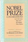 Nobel Prize Conversations: With Sir John Eccles, Roger Sperry, Ilya Prigogine, Brian Josephson (Isthmus conversations) - Norman Cousins
