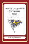 The Best Ever Book of Swedish Jokes - Mark Young