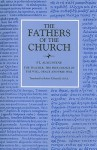 The Teacher/The Free Choice of the Will/Grace & Free Will (Fathers of the Church) - Augustine of Hippo, Robert P. Russell
