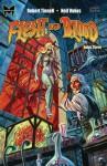 Flesh and Blood, Book Three - Robert Tinnell, Neil Vokes, Dan Brereton, Tom Savini, Michael H. Price