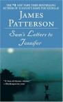 Sam's Letter to Jennifer - James Patterson