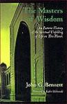 Masters of Wisdom - John Godolphin Bennett, Kabir E. Helminski