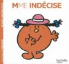 Madame Indecise - Roger Hargreaves