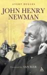 John Henry Newman - Avery Dulles, Ian Ker