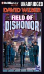 Field of Dishonor - David Weber, Allyson Johnson