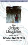 The Other Daughter - Rosen Trevithick