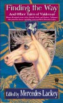 Finding the Way and Other Tales of Valdemar - Mercedes Lackey