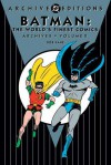 Batman: The World's Finest Comics Archives, Vol. 2 - Bill Finger, Don Cameron, Bob Kane, Win Mortimer, Jim Mooney, Dick Sprang, Jerry Robinson, Jack Burnley