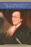 The Autobiography Of Benjamin Franklin - Benjamin Franklin, Andrew Trees, Andrew S. Trees