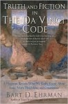 Truth and Fiction in the Da Vinci Code - Bart D. Ehrman