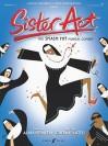 Sister Act: The Smash Hit Musical Comedy - Alan Menken, Glenn Slater