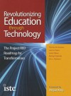 Revolutionizing Education through Technology: The Project RED Roadmap for Transformation - Thomas W. Greaves, Jeanne Hayes, Leslie Wilson