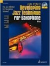 Developing Jazz Technique - Volume 2: The Jazz Method for Saxophone - John O'Neill