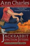 Jackrabbit Junction Jitters (Jackrabbit Junction Mystery Series #2) - Ann Charles, C.S. Kunkle