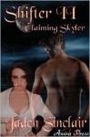 Shifter 2: Claiming Skyler - Jaden Sinclair
