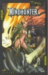 Aliens/Witchblade/Darkness/Predator: Mindhunt - David Quinn, Mel Rubi