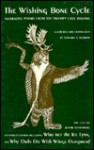The Wishing Bone Cycle: Narrative Poems of the Swampy Cree Indians - Jerome Rothenberg