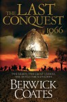 The Last Conquest - Berwick Coates