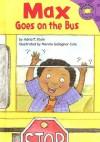 Max Goes on the Bus - Adria F. Klein