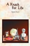 A Knack for Life - Pamela Martin
