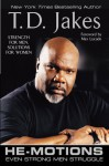 He-Motions: Even Strong Men Struggle - T.D. Jakes