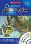 The Storyteller For Ages 7 To 9: Teacher's Book Ages 7 9: Traditional Tales To Read, Tell And Write - Pie Corbett