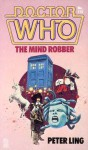 Doctor Who: The Mind Robber - Peter Ling