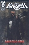 The Punisher MAX, Vol. 9: Long Cold Dark - Garth Ennis, Howard Chaykin, Goran Parlov
