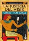 La justicia del Visir (El juez de Egipto 3) - Christian Jacq, Manuel Serrat Crespo